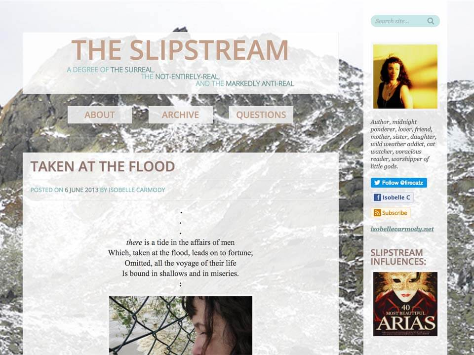 The Slipstream blog homepage; displaying the latest of Isobelle's blog posts, and a thin, static sidebar with incidental items; a brief summary, her social links, influences, what she's currently reading, writing and listening to, etc.