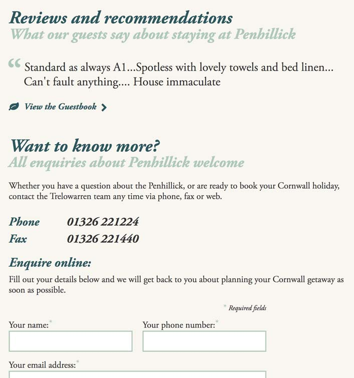 Reviews of the particular cottage are automatically fed through from the reviews page; enquiry form about each specific cottage on the page.